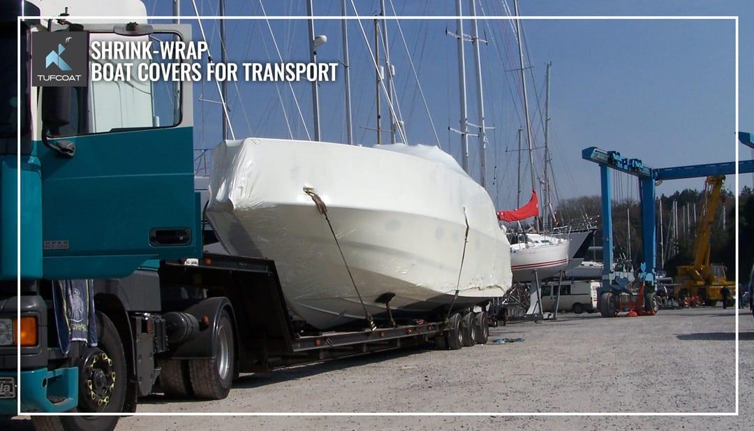 Motor yacht shrink-wrapped for transport