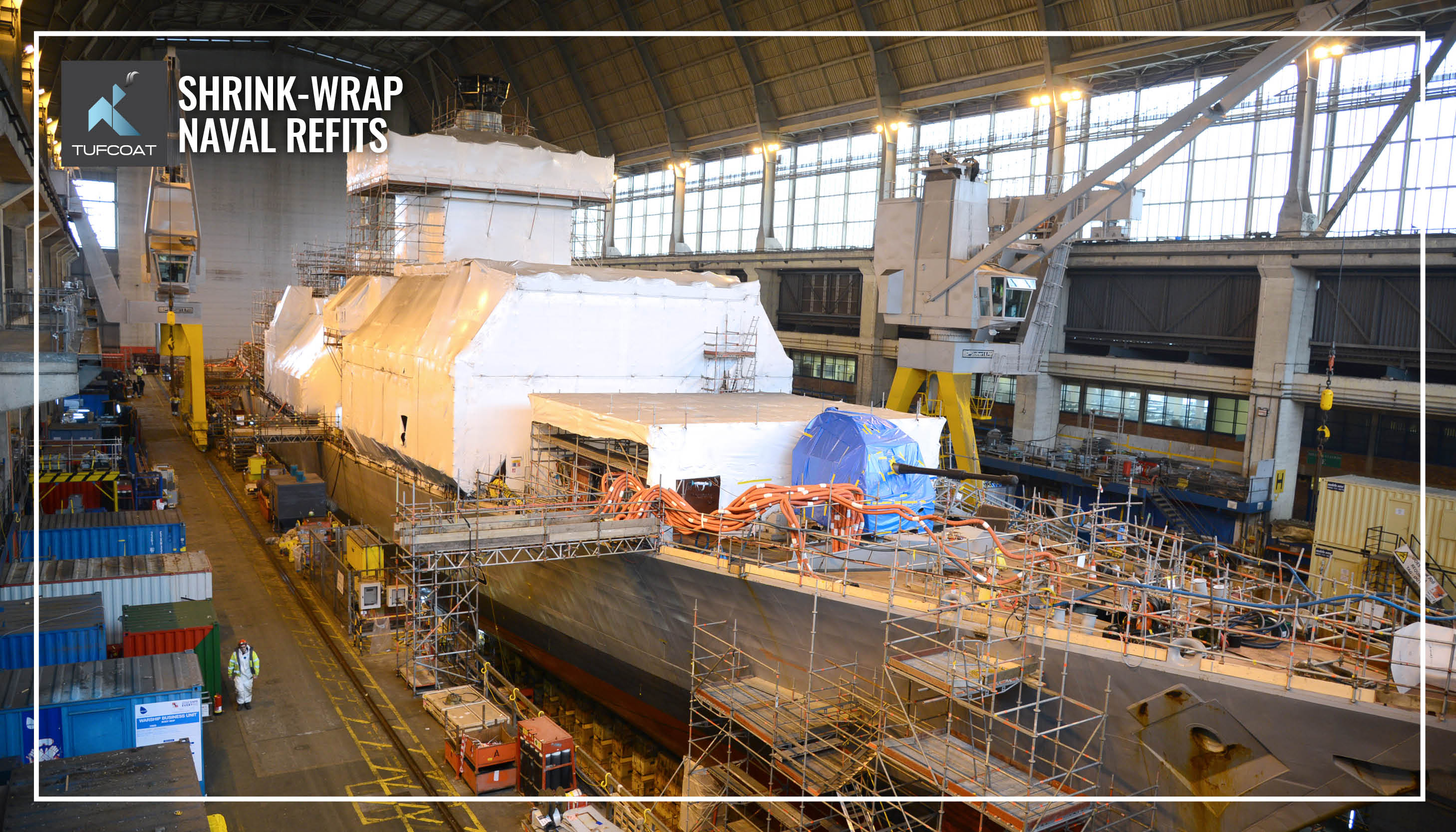 Tufcoat shrink-wrap naval refits HMS Argyll